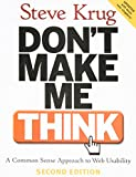 Krug, Steve: Don&#39;t Make Me Think: A Common Sense Approach To The Web Usability