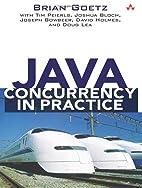 Java Concurrency in Practice by Brian Goetz