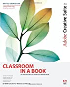 Adobe Creative Suite 2 Classroom in a Book…