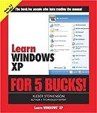 Stephenson, Kleber: Learn Windows XP for 5 Bucks