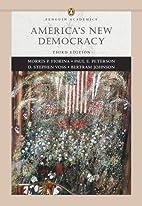 America's New Democracy by Morris P. Fiorina