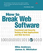 How to Break Web Software: Functional and…