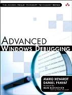 Advanced Windows Debugging by Mario Hewardt
