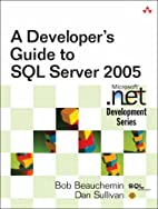 A Developer's Guide to SQL Server 2005 by…