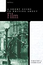 A Short Guide to Writing about Film by…