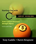 Starting Out with C++: Brief Version by Tony…