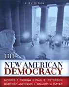 The New American Democracy by Morris P.…