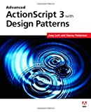 Lott, Joey: Advanced ActionScript 3 with Design Patterns