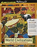 Stearns, Peter N.: World Civilizations: The Global Experience, Volume II, Unbound (for Books a la Carte Plus) (5th Edition)