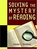 Davidson, Carolyn: Solving the Mystery of Reading (with MyReadingLab)