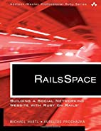 RailsSpace: Building a Social Networking…