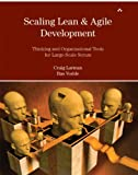 Larman, Craig: Scaling Lean & Agile Development: Thinking and Organizational Tools for Large-Scale Scrum