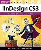 Real World Adobe InDesign CS3 by Olav Martin…