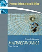 Macroeconomics by Stephen Williamson