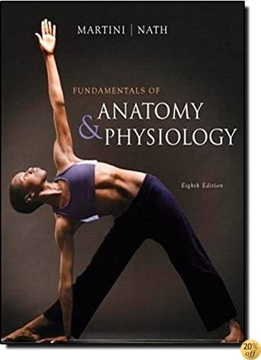 TFundamentals of Anatomy &Physiology with IP 10-System suite (8th Edition)