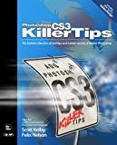 Nelson, Felix: Photoshop CS3 Killer Tips