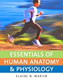 Marieb, Elaine N.: Essentials of Human Anatomy & Physiology with Essentials of InterActive Physiology CD-ROM (9th Edition)