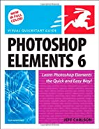 Photoshop Elements 6 for Windows: Visual…