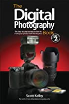 The Digital Photography Book, Volume 2 by…