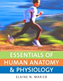 Marieb, Elaine N.: Essentials of Human Anatomy & Physiology Value Pack (includes myA&P(TM) CourseCompass (TM) Student Access Kit for Essentials of Human Anatomy & Physiology ... Coloring Workbook: A Complete Study Guide