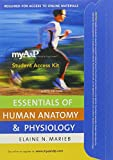 Marieb, Elaine N.: myA&P™ CourseCompass™ Student Access Kit for Essentials of Human Anatomy and Physiology