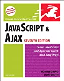 Negrino, Tom: JavaScript and Ajax for the Web: Visual QuickStart Guide (7th Edition)