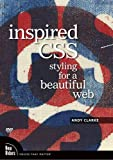 Clarke, Andy: Inspired CSS: Styling for a Beautiful Web, DVD
