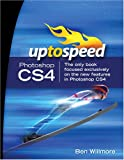Willmore, Ben: Adobe Photoshop CS4: Up to Speed