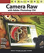 Real World Camera Raw with Adobe Photoshop…