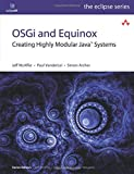 McAffer, Jeff: OSGi and Equinox: Creating Highly Modular Java Systems