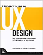 A Project Guide to UX Design: For user…