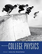 Essential College Physics, Volume 1 by…
