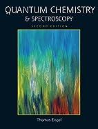 Quantum Chemistry & Spectroscopy (2nd…