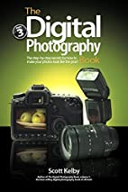 The Digital Photography Book, Volume 3 by…