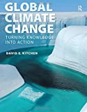 Kitchen, David: Global Climate Change: Turning Knowledge Into Action