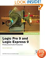Apple Pro Training Series: Logic Pro 9 and Logic Express 9