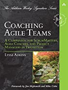 Coaching Agile Teams: A Companion for…