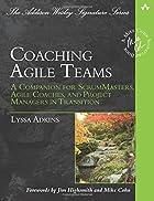 Coaching Agile Teams: A Companion for…