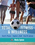 Powers, Scott K.: Total Fitness & Wellness, Media Update (5th Edition)