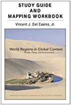 Study Guide and Mapping Workbook for World…