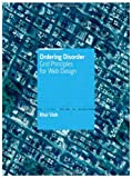 Ordering Disorder: Grid Principles for Web Design: Grid Principles for Interaction Design (Voices That Matter)