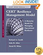 CERT Resilience Management Model (CERT-RMM): A Maturity Model for Managing Operational Resilience (SEI Series in Software Engineering)