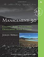 Management 3.0: Leading Agile Developers,&hellip;