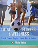 Powers, Scott K.: Total Fitness & Wellness, Media Update with MyFitnessLab Student Access Code Card (5th Edition)