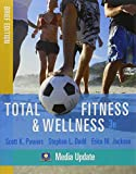 Powers, Scott K.: Total Fitness & Wellness, Brief Edition, Media Update with MyFitnessLab Student Access Code Card (3rd Edition)