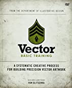 Vector Basic Training: A Systematic Creative…