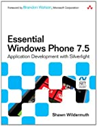Essential Windows Phone 7.5: Application…