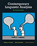 O'Grady, William: Contemporary Linguistic Analysis: An Introduction, Seventh Edition with Companion Website (7th Edition)
