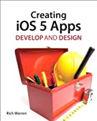 Creating iOS Apps: Develop and Design by…