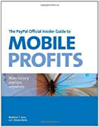 The PayPal Official Insider Guide to Mobile…